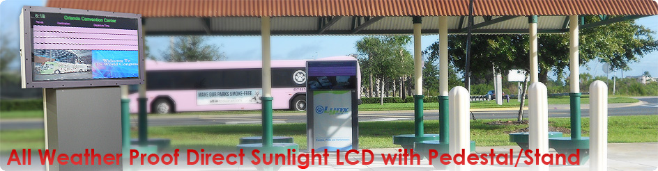 All Weather Proof Direct Sunlight Lcd With Pedestal/Stand